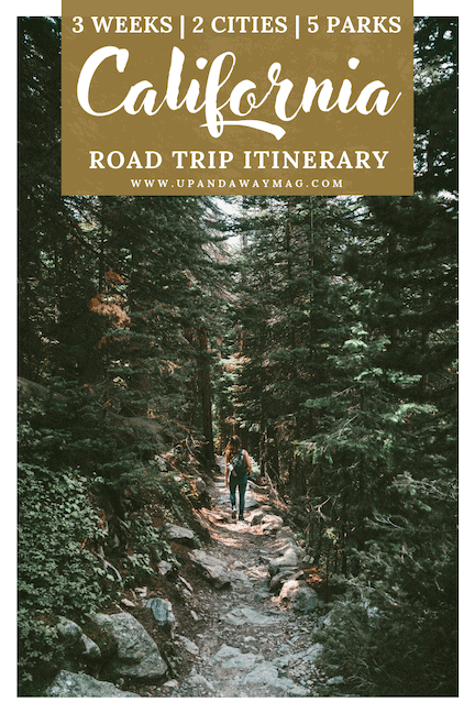 California National Park Road Trip Itinerary